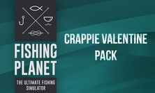 Fishing Planet: Crappie Valentine Pack